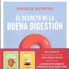Libros: EL SECRETO DE LA BUENA DIGESTION - ANGELA QUINTAS. Lote 218154778