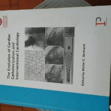 Libros: THE EVOLUTION OF CARDIC CATHETERIZATION AND INTERVENTIONAL CARDIOLOGY. Lote 218994512