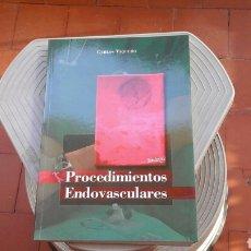 Libros: PROCEDIMIENTOS ENDOVASCULARES. Lote 218995853