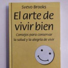 Libros: EL ARTE DE VIVIR BIEN - SVEVO BROOKS - CÍRCULO DE LECTORES, 1992. Lote 219751035