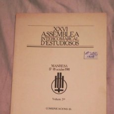 Libros: XXVI ASSEMBLEA INTERCOMARCAL D´ESTUDIOSOS MANRESA 1981. Lote 221092346
