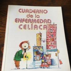 Libros: CUADERNO DE LA ENFERMEDAD CELIACA. Lote 222012856
