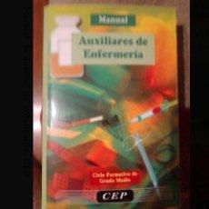 Libros: MANUAL DE AUXILIAR DE ENFERMERÍA. CEP. Lote 222107780