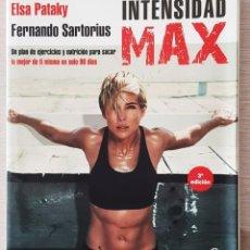 Libros: INTENSIDAD MAX - ELSA PATAKY - FERNANDO SARTORIUS. Lote 222329673