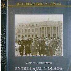 Libros: SANTESMASES, Mª JESÚS. ENTRE CAJAL Y OCHOA. CIENCIAS BIOMÉDICAS EN LA ESPAÑA DE FRANCO... 2001.. Lote 222692768