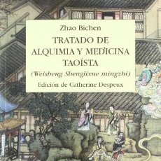 Livros: TRATADO DE ALQUIMIA Y MEDICINA TAOISTA. BICHEN, ZHAO ED. MIRAGUANO. GASTOS DE ENVIO GRATIS. Lote 222521347