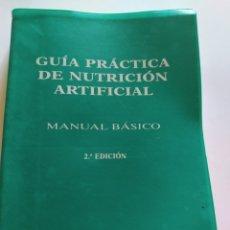 Libros: GUÍA PRÁCTICA DE NUTRICIÓN ARTIFICIAL (2° EDICIÓN). Lote 222980422