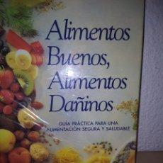 Libros: ALIMENTOS BUENOS ,ALIMENTOS DAÑINOS. Lote 225138075