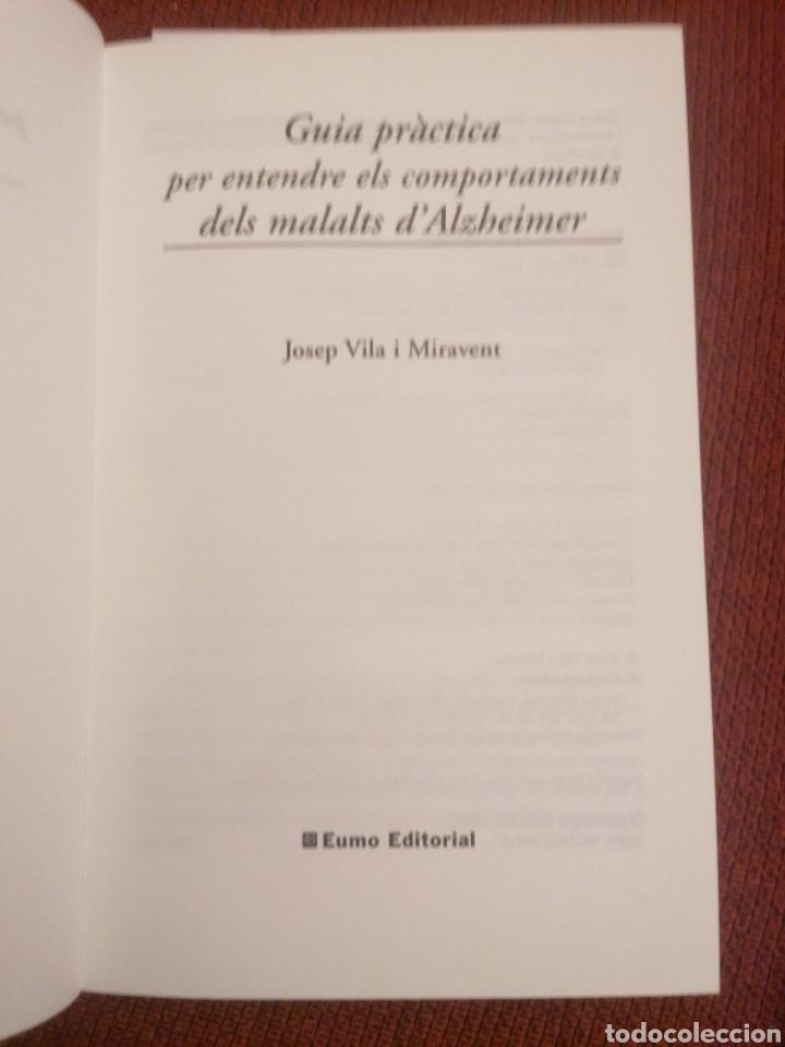 Libros: Guia pràctica per entendre els comportaments dels malalts dAlzheimer. J. Vila Miravent. 1ed. - Foto 3 - 229368745