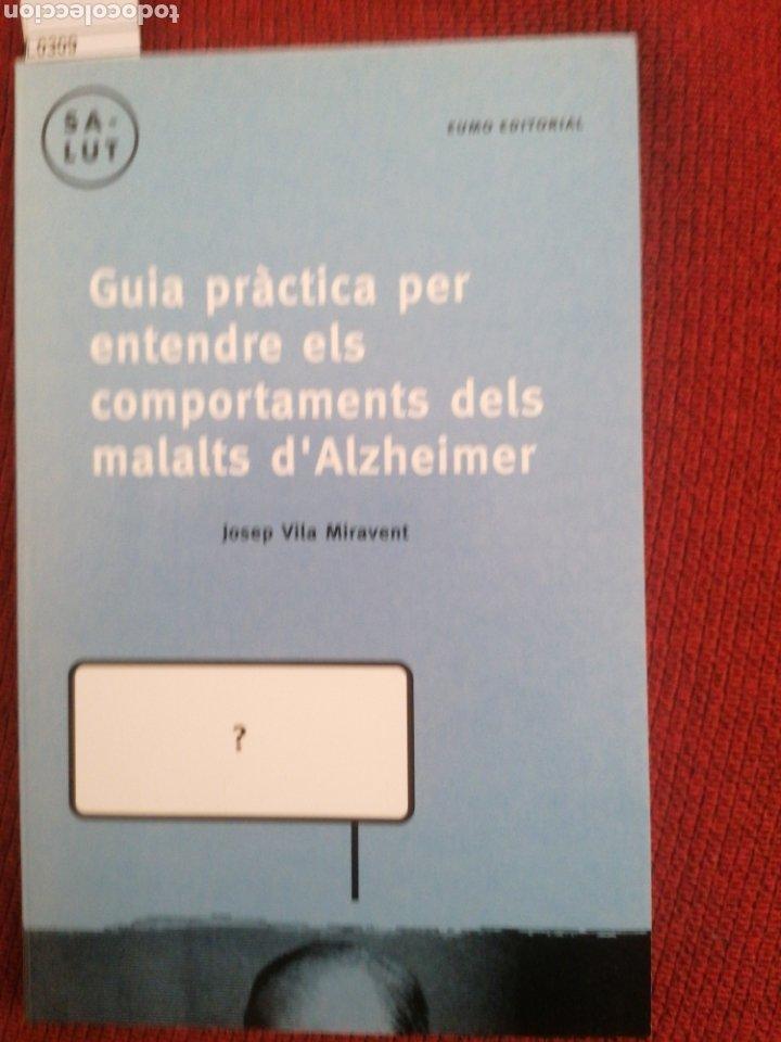 GUIA PRÀCTICA PER ENTENDRE ELS COMPORTAMENTS DELS MALALTS D'ALZHEIMER. J. VILA MIRAVENT. 1ED. (Libros Nuevos - Ciencias, Manuales y Oficios - Medicina, Farmacia y Salud)