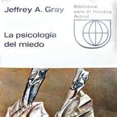 Livros: LA PSICOLOGIA DEL MIEDO.JEFFREY A. GRAY. Lote 234097455