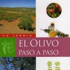 Libros: EL OLIVO PASO A PASO.. Lote 235674265