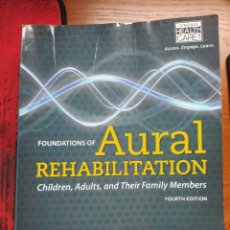 Libros: TYE-MURRAY. FOUNDATIONS OF AURAL REHABILITATION. TAPA BLANDA. Lote 236938270