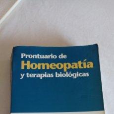 Libros: LIBRO PRONTUARIO DE HOMEOPATÍA Y TERAPIAS BIOLÓGICAS. Lote 238395610