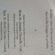 Libros: LLIBRE REIAL ACADEMIA DE DOCTORS HIPERTROFIA BENIGNA DE PRÓSTATA. JOAQUIM GIRONELLA. ALBERT CASELLA. Lote 238414740