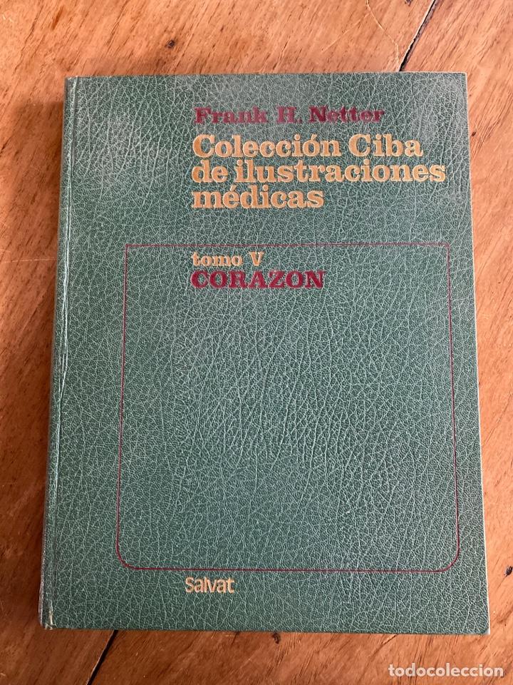 TOMO V CORAZÓN/ COLECCIÓN CIBA DE ILUSTRACIONES MÉDICAS/ 1976 (Libros Nuevos - Ciencias, Manuales y Oficios - Medicina, Farmacia y Salud)