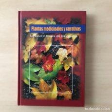 Libros: PLANTAS MEDICINALES Y CURATIVAS. Lote 243175290