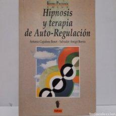 Libros: HIPNOSIS Y TERAPIA DE AUTO REGULACIÓN. Lote 243296985