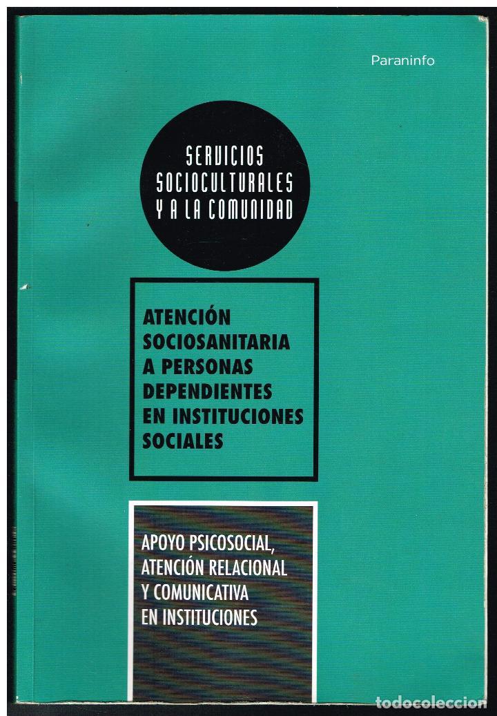 ATENCION SOCIOSANITARIA A PERSONAS DEPENDIENTES EN INSTITUCIONES SOCIALES - PARANINFO (Libros Nuevos - Ciencias, Manuales y Oficios - Medicina, Farmacia y Salud)