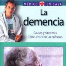 Libros: LA DEMENCIA. MEDICO EN CASA. Lote 244510675