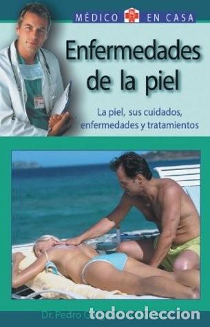 ENFERMEDADES DE LA PIEL. MEDICO EN CASA (Libros Nuevos - Ciencias, Manuales y Oficios - Medicina, Farmacia y Salud)