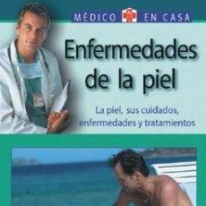 Libros: ENFERMEDADES DE LA PIEL. MEDICO EN CASA. Lote 244582780