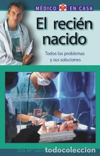 EL RECIEN NACIDO. MEDICO EN CASA (Libros Nuevos - Ciencias, Manuales y Oficios - Medicina, Farmacia y Salud)