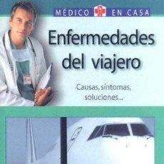 Libros: ENFERMEDADES DEL VIAJERO. MEDICO EN CASA. Lote 244586160