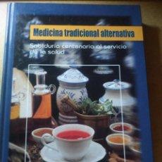 Libros: MEDICINA TRADICIONAL ALTERNATIVA. Lote 244860745