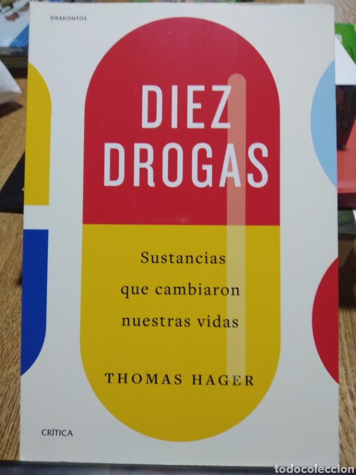DIEZ DROGAS. THOMAS HAGER. CRÍTICA. LIBRO NUEVO (Libros Nuevos - Ciencias, Manuales y Oficios - Medicina, Farmacia y Salud)