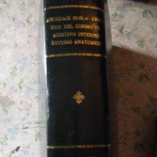 Libros: ABORDAJE SUBLAMERINTICO DEL CONDUCTO AUDITIVO 27 X 22 CM CON MULTITUD DE FOTOS REALES PEGADAS. 1979. Lote 251326890