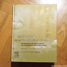 Livros: LA PRÁCTICA DE LA MEDICINA CHINA. SEGUNDA EDICIÓN. GIOVANNI MACIOCIA.. Lote 255641200