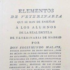 Libros: ELEMENTOS DE VETERINARIA QUE SE HAN DE ENSEÑAR A LOS ALUMNOS DE LA REAL ESCUELA DE VETERINARIA. Lote 260647605