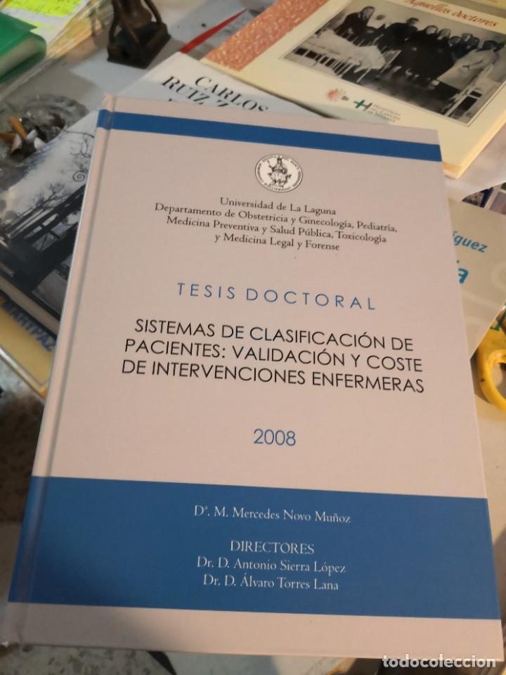 GRAN LIBRO TESIS DOCTORAL. UNIVERSIDAD DE LA LAGUNA AÑO 2008 FIRMADO DOCTOR ANTONIO SIERRA LOPEZ (Libros Nuevos - Ciencias, Manuales y Oficios - Medicina, Farmacia y Salud)