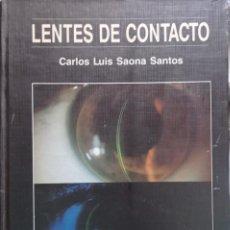 Libros: LENTES DE CONTACTO CARLOS SAONA SANTOS. Lote 264450254