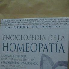 Libros: ENCICLOPEDIA DE LA HOMEOPATIA. LA OBRA DE REFERENCIA DEFINITIVA, CON LOS REMEDIOS Y TRATAMIENTO Y TR. Lote 268278499