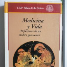 Libros: MEDICINA Y VIDA. REFLEXIONES DE UN MÉDICO GIENNENSE. Lote 268933009