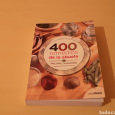 Libros: 400 REMEDIOS DE LA ABUELA PHILIPPE CHAVANNE. Lote 278430878