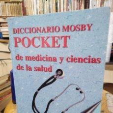 Libros: DICCIONARIO MOSBY POCKET DE MEDICINA Y CIENCIAS DE LA SALUD-1997. Lote 286493848