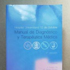 Libros: MANUAL DE DIAGNOSTICO Y TERAPEUTICA MEDICA - HOSPITAL UNIVERSITARIO 12 DE OCTUBRE - 8ª EDICION. Lote 287267998