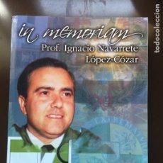 Libros: IN MEMORIAM .PROF.IGNACIO NAVARRETE LÓPEZ-CÓZAR.FACULTAD DE VETERINARIA.CÁCERES. Lote 289470958