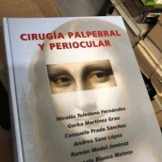 Livros: 2009 CIRUGÍA PALPEBRAL Y PERIOCULAR - NICOLAS TOLEDANO GORKA MARTINEZ CONSUELO PRADA ANDREA SANZ …. Lote 290673708