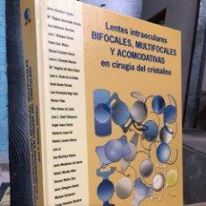 Libros: 2007 LENTES INTRAOCULARES BIFOCALES, MULTIFOCALES Y ACOMODATÍVAS EN CIRUGÍA DEL CRISTALINO. Lote 290674268