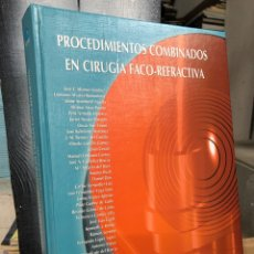 Libri: 2008 PROCEDIMIENTOS COMBINADOS EN CIRUGÍA FACO-REFRACTIVAS. Lote 290674358