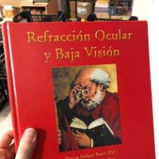 Livros: REFRACCIÓN OCULAR Y BAJA VISIÓN 2003. Lote 290675293