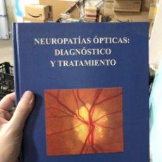 Libros: NEUROPATÍAS ÓPTICAS: DIAGNÓSTICO Y TRATAMIENTO 2002. Lote 290675518