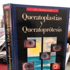 Libros: QUERATOPLASTICAS Y QUERATOPROTESIS - JOSE TEMPRANO ACEDO. Lote 293579713