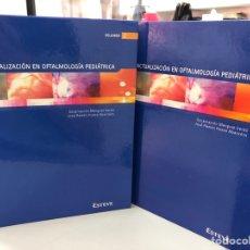Libri: DOS TOMOS: ACTUALIZACION EN OFTALMOLOGIA PEDIATRICS - ESTEBE. Lote 293603363
