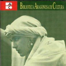 Libros: JAVIER BARREIRO, VOCES DE ARAGÓN. INTÉRPRETES ARAGONESES DEL ARTE LÍRICO Y CANCIÓN POPULAR 1860-1960. Lote 39911217
