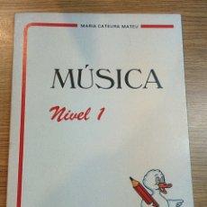 Libros: MÚSICA NIVEL 1. NUEVO. AÑOS 80. DESCATALOGADO. Lote 54199945